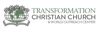 Transformation Christian Church & World Outreach Center